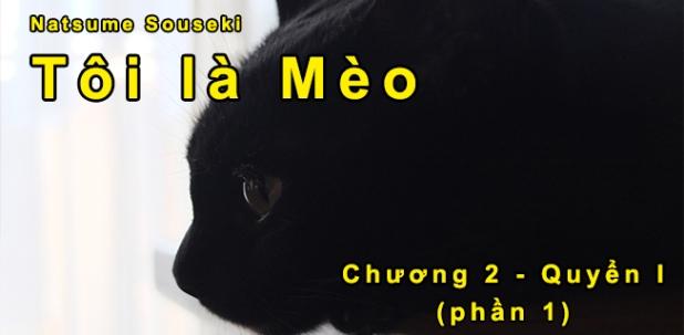 """""""Tôi là mèo"""" – Chương 2 (part1)"""