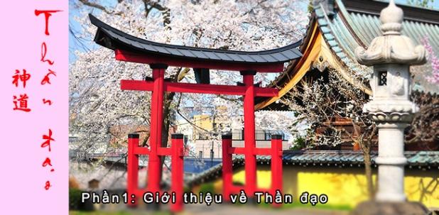 Thần đạo Shinto (P1): Thần đạo, tôn giáo bản địa của NhậtBản