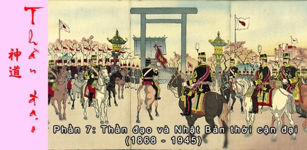 Thần đạo Shinto (P7): Thần đạo và Nhật Bản thời cận đại (1868 –1945)