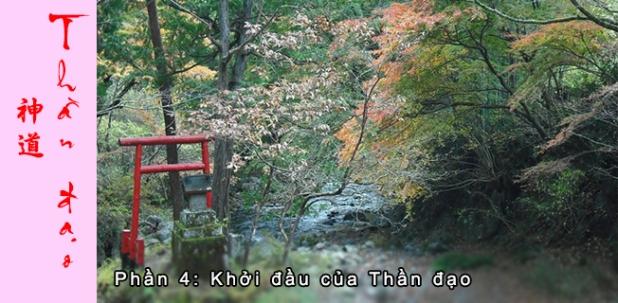 Thần đạo Shinto (P4): Nguồn gốc của Thầnđạo