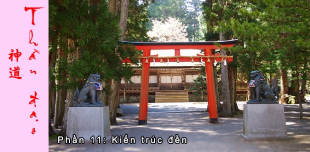 Thần đạo Shinto (P11): Kiến trúcđền