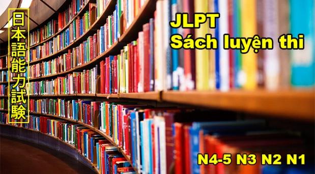 Tự luyện thi JLPT: Sách luyệnthi
