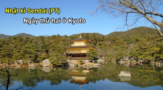 Nhật ký Sendai (P7): Ngày thứ hai ởKyoto