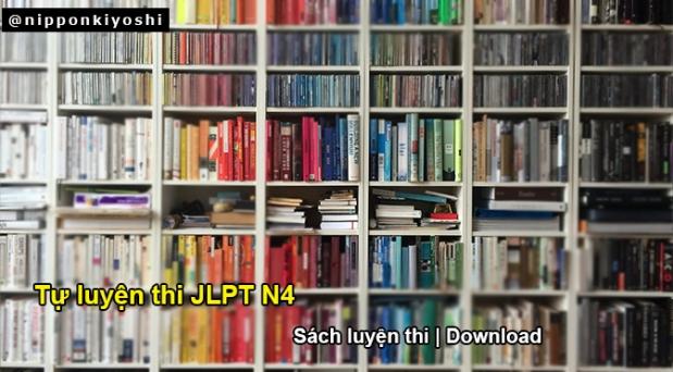 Tự luyện thi JLPT N4 (P2): Sách luyệnthi