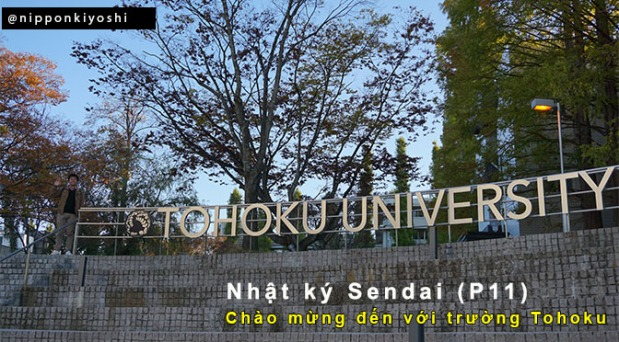 Nhật ký Sendai (P11): Chào mừng đến với trườngTohoku