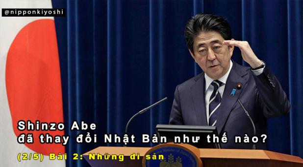 Shinzo Abe đã thay đổi Nhật Bản như thế nào? (Bài 2/5) | Những disản