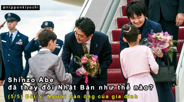 Shinzo Abe đã thay đổi Nhật Bản như thế nào? (Bài 5/5) | Người đàn ông của giađình