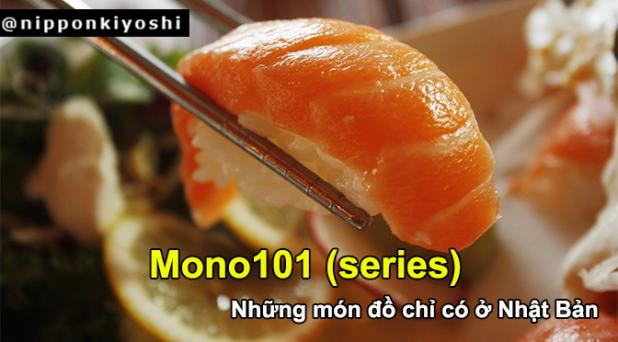 Mono101 (series): Những món đồ chỉ có ở NhậtBản